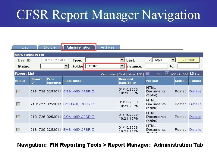CFSR Report Manager Navigation: FIN Reporting Tools > Report Manager: Administration Tab