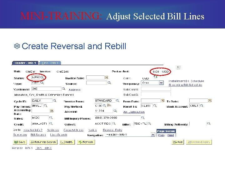 MINI-TRAINING: Adjust Selected Bill Lines T Create Reversal and Rebill