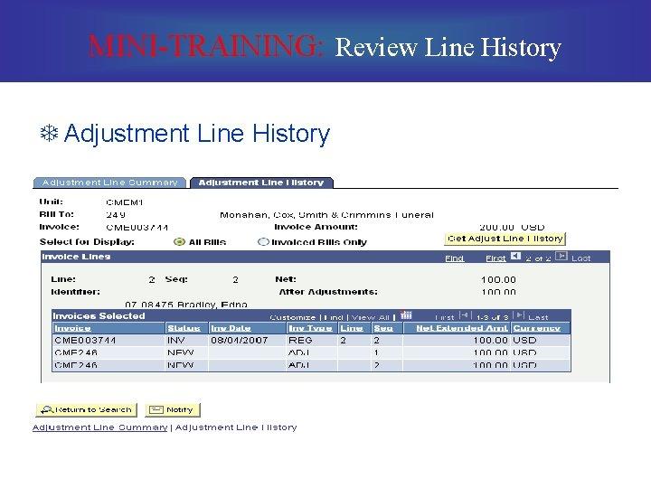 MINI-TRAINING: Review Line History T Adjustment Line History