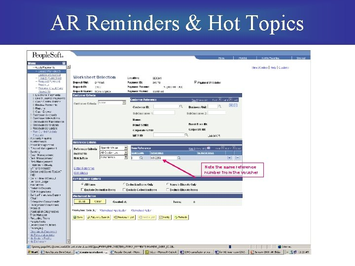 AR Reminders & Hot Topics Note the same reference number from the voucher
