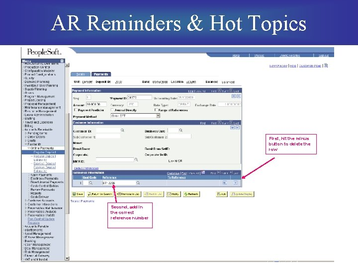 AR Reminders & Hot Topics First, hit the minus button to delete the row