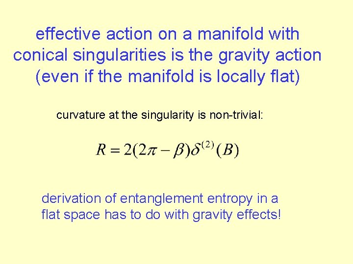 effective action on a manifold with conical singularities is the gravity action (even if