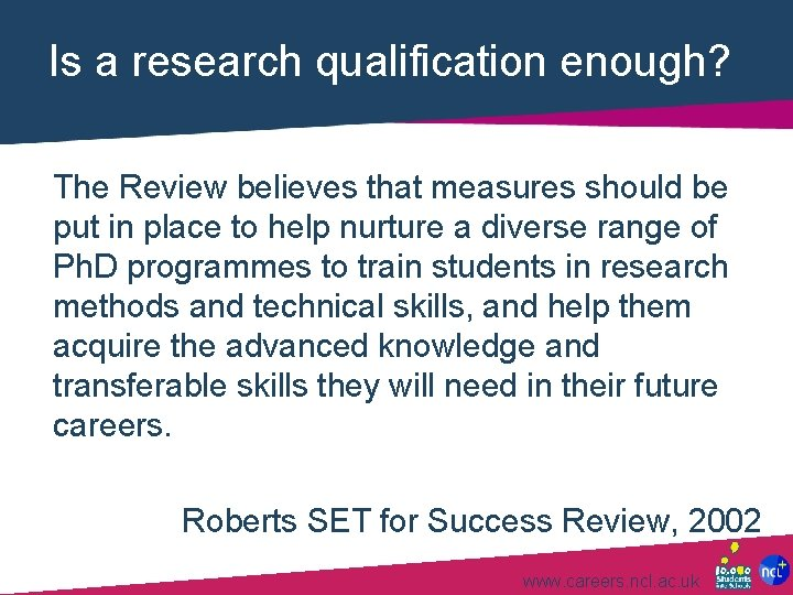 Is a research qualification enough? The Review believes that measures should be put in