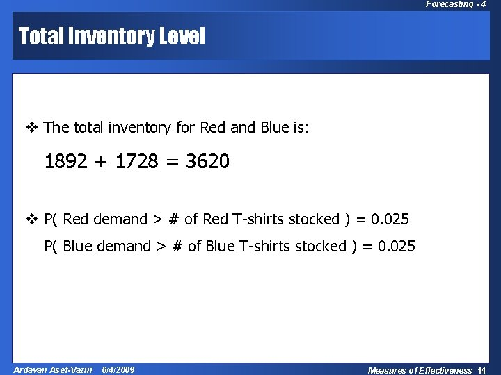 Forecasting - 4 Total Inventory Level v The total inventory for Red and Blue