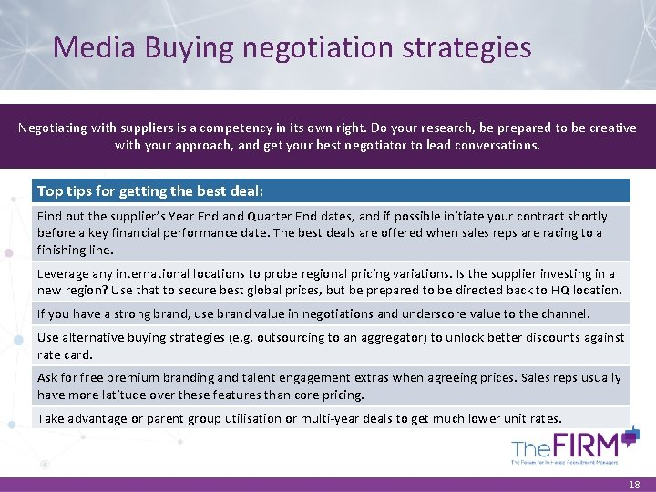 Media Buying negotiation strategies Negotiating with suppliers is a competency in its own right.