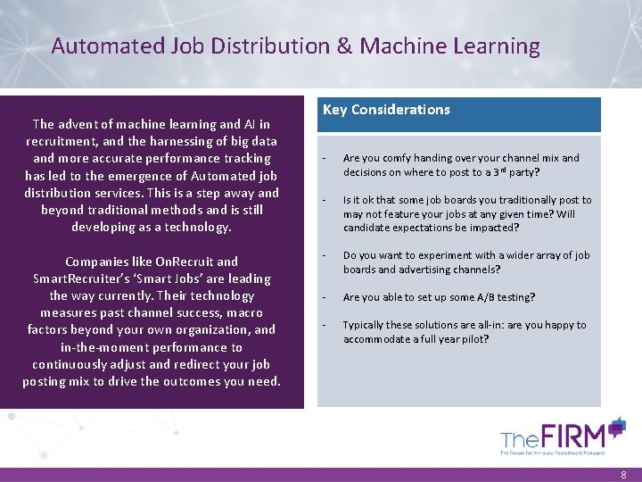 Automated Job Distribution & Machine Learning The advent of machine learning and AI in