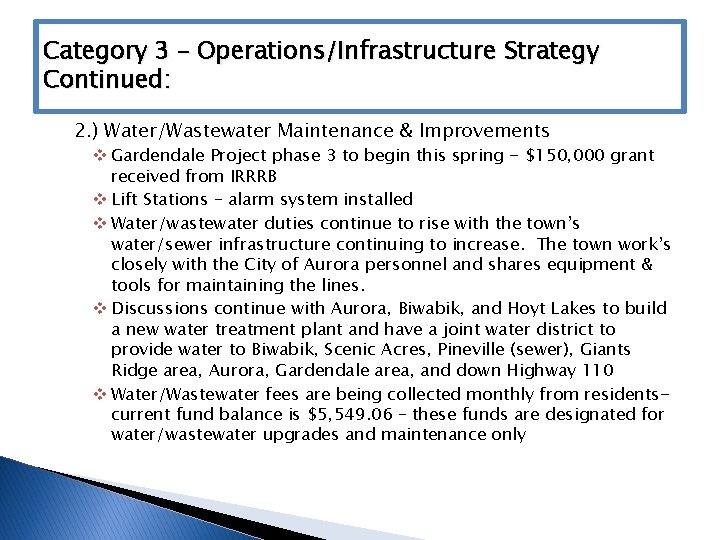 Category 3 – Operations/Infrastructure Strategy Continued: 2. ) Water/Wastewater Maintenance & Improvements v Gardendale