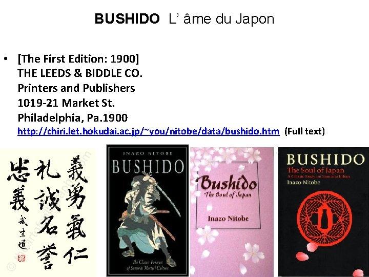 BUSHIDO L' âme du Japon • [The First Edition: 1900] THE LEEDS & BIDDLE