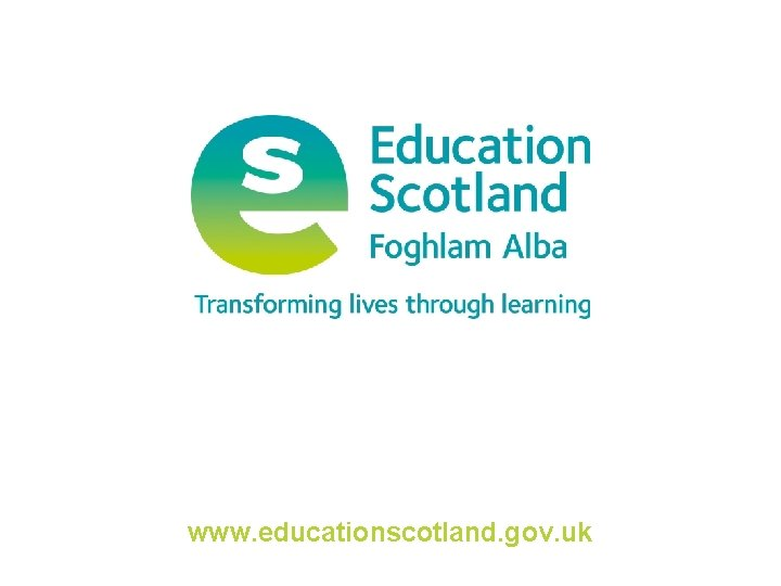 www. educationscotland. gov. uk