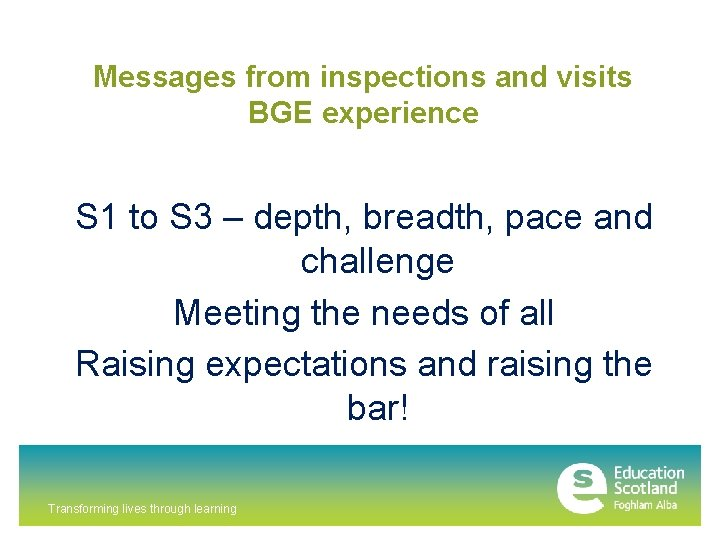 Messages from inspections and visits BGE experience S 1 to S 3 – depth,