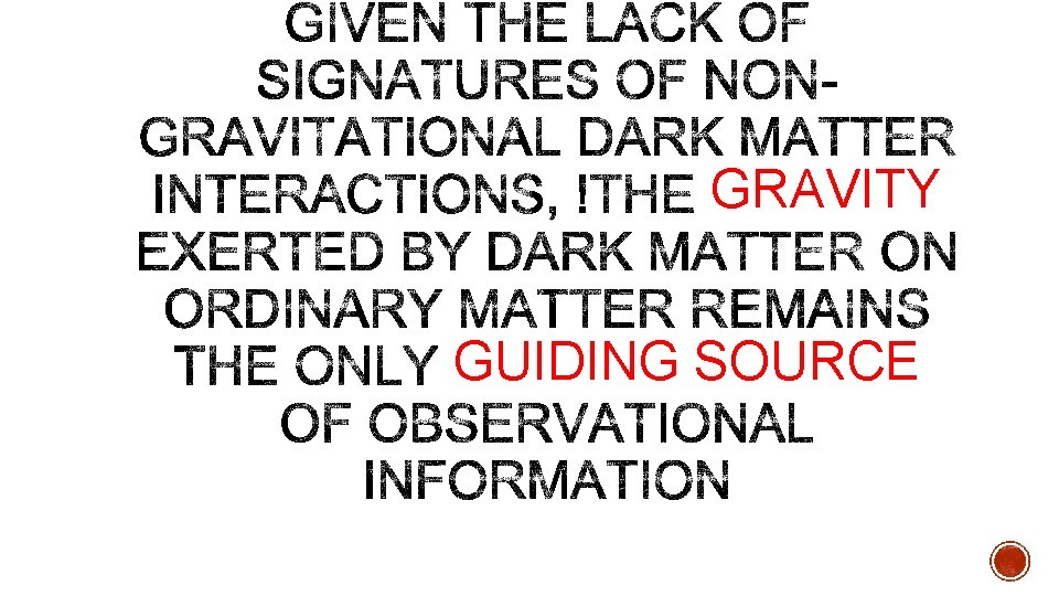 GRAVITY GUIDING SOURCE