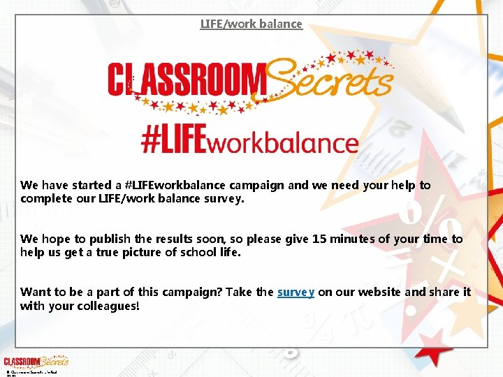 LIFE/work balance We have started a #LIFEworkbalance campaign and we need your help to