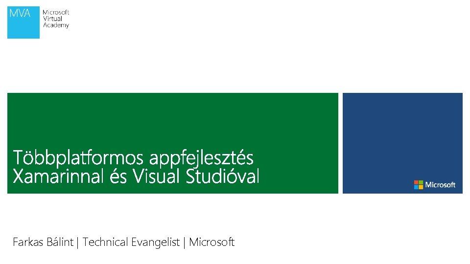 Farkas Bálint | Technical Evangelist | Microsoft