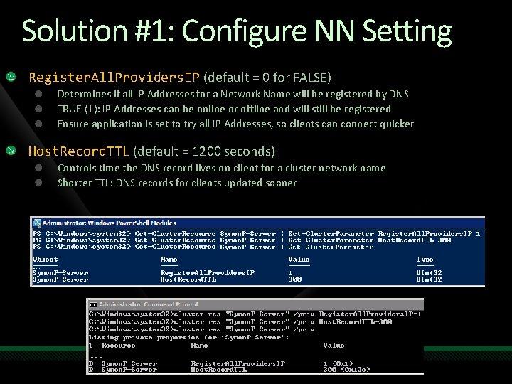 Solution #1: Configure NN Setting Register. All. Providers. IP (default = 0 for FALSE)