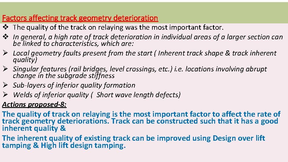 Factors affecting track geometry deterioration v The quality of the track on relaying was