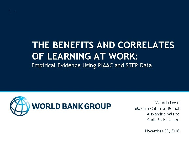 THE BENEFITS AND CORRELATES OF LEARNING AT WORK: Empirical Evidence Using PIAAC and STEP