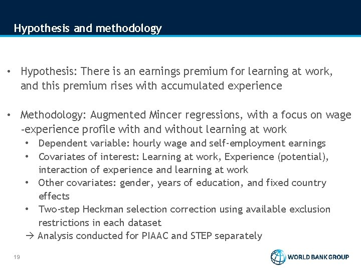 Hypothesis and methodology • Hypothesis: There is an earnings premium for learning at work,