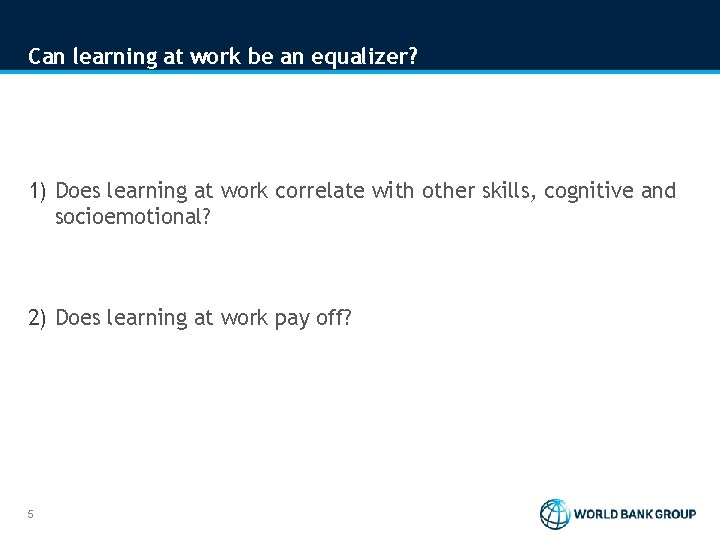 Can learning at work be an equalizer? 1) Does learning at work correlate with