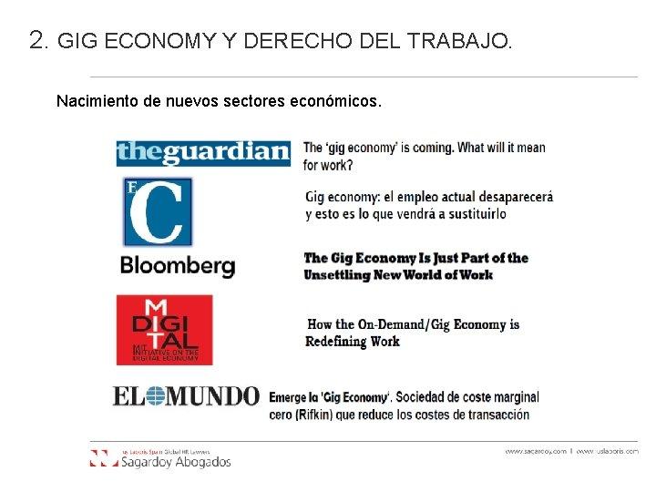 2. GIG ECONOMY Y DERECHO DEL TRABAJO. Nacimiento de nuevos sectores económicos.