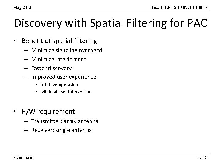 May 2013 doc. : IEEE 15 -13 -0271 -01 -0008 Discovery with Spatial Filtering