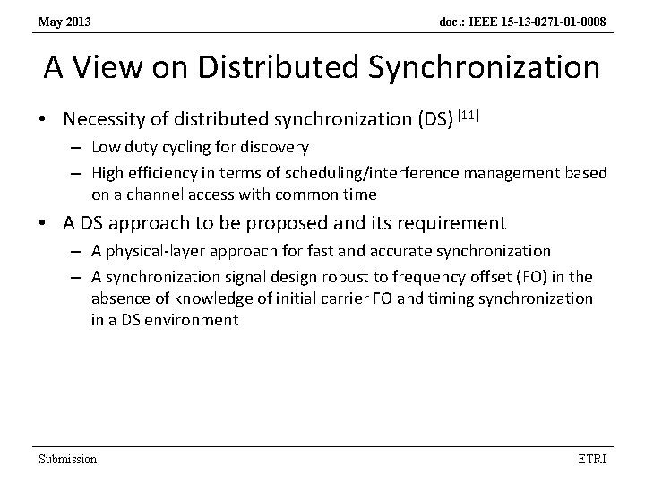 May 2013 doc. : IEEE 15 -13 -0271 -01 -0008 A View on Distributed