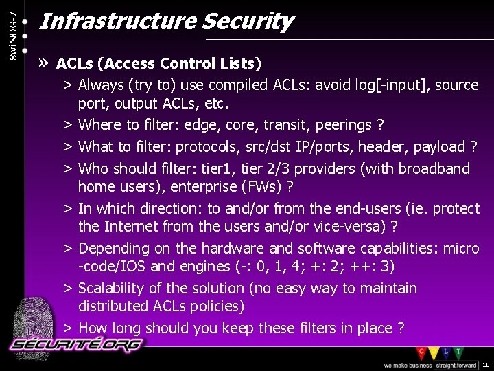 Swi. NOG-7 Infrastructure Security » ACLs (Access Control Lists) > Always (try to) use
