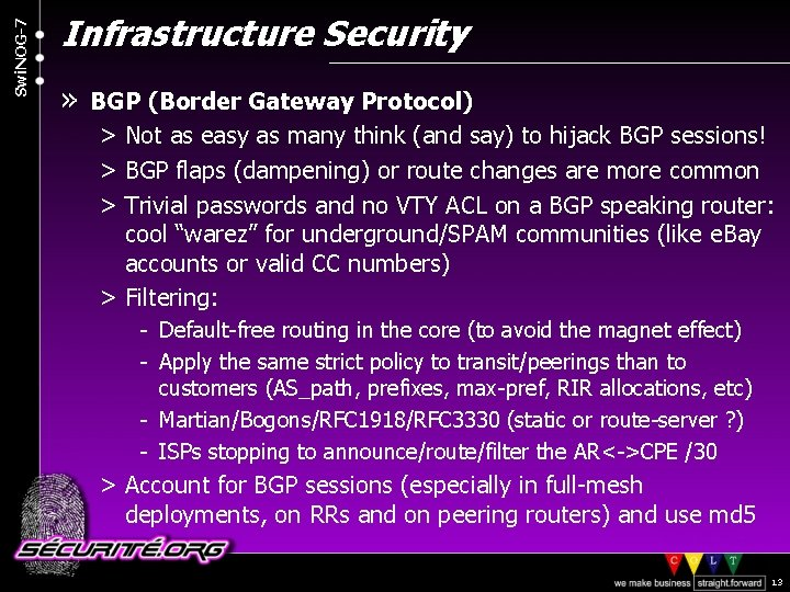 Swi. NOG-7 Infrastructure Security » BGP (Border Gateway Protocol) > Not as easy as