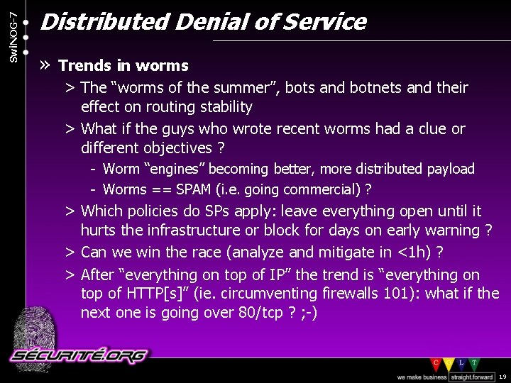 "Swi. NOG-7 Distributed Denial of Service » Trends in worms > The ""worms of"