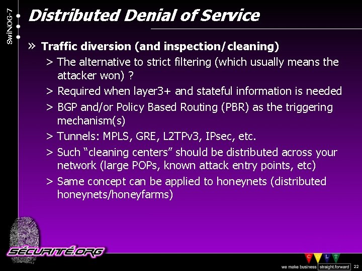 Swi. NOG-7 Distributed Denial of Service » Traffic diversion (and inspection/cleaning) > The alternative
