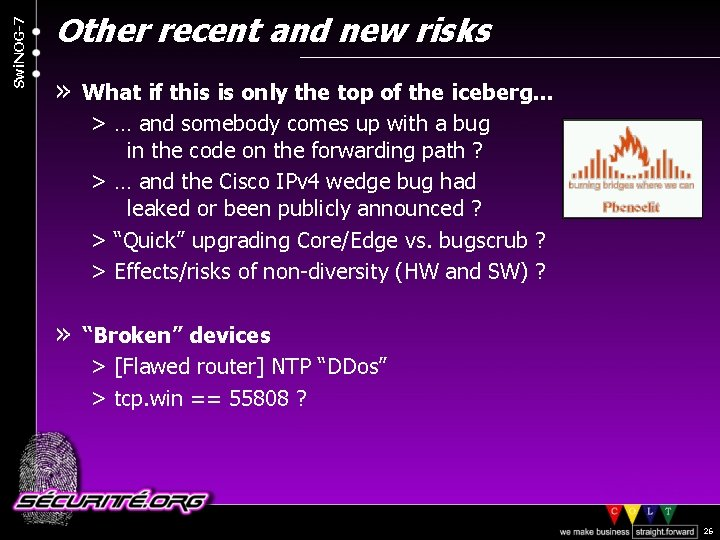 Swi. NOG-7 Other recent and new risks » What if this is only the
