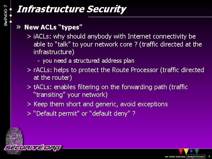 "Swi. NOG-7 Infrastructure Security » New ACLs ""types"" > i. ACLs: why should anybody"