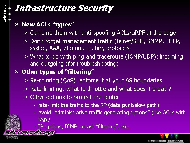 "Swi. NOG-7 Infrastructure Security » New ACLs ""types"" > Combine them with anti-spoofing ACLs/u."