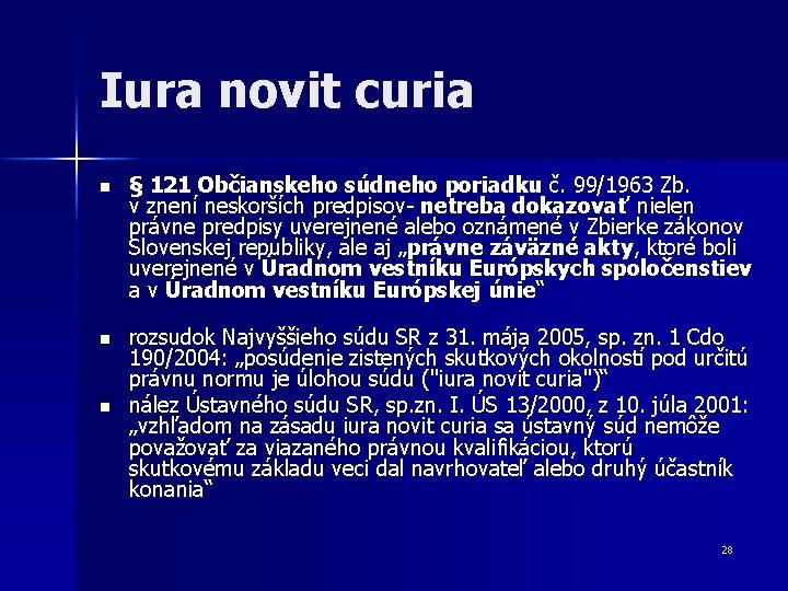 Iura novit curia n § 121 Občianskeho súdneho poriadku č. 99/1963 Zb. v znení