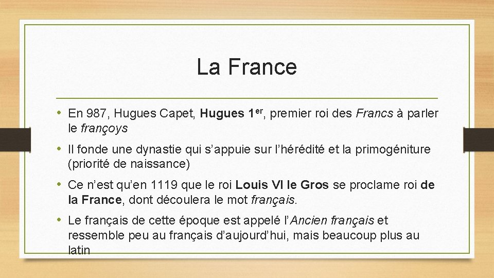 La France • En 987, Hugues Capet, Hugues 1 er, premier roi des Francs