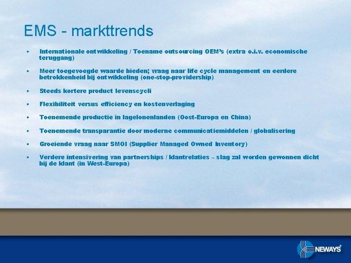 EMS - markttrends • Internationale ontwikkeling / Toename outsourcing OEM's (extra o. i. v.