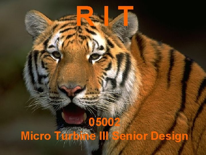 RIT 05002 Micro Turbine III Senior Design