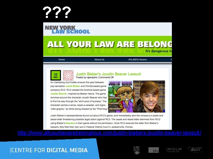 ? ? ? http: //www. allyourlawarebelongtous. com/justin-biebers-joustin-beaver-lawsuit/