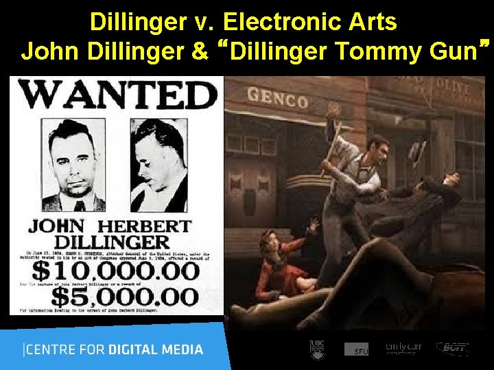 "Dillinger v. Electronic Arts John Dillinger & ""Dillinger Tommy Gun"""