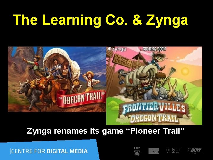 """The Learning Co. & Zynga renames its game """"Pioneer Trail"""""""