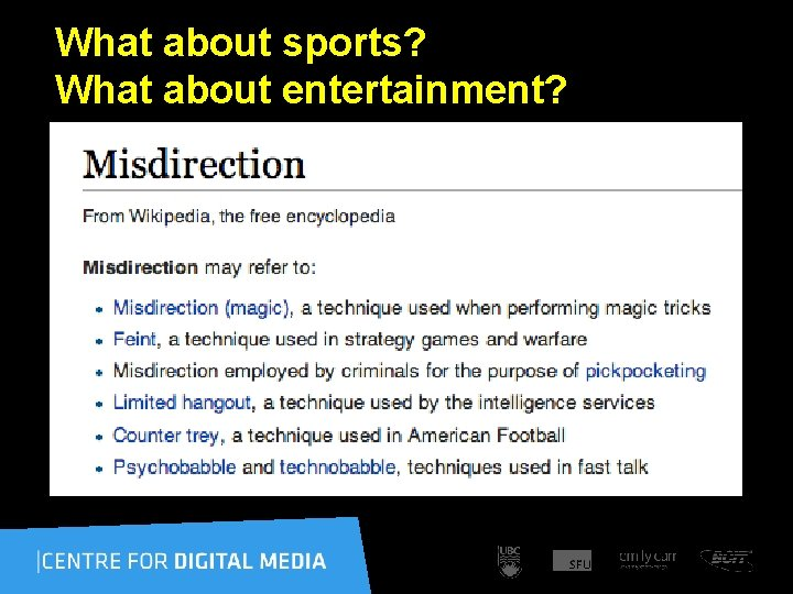 What about sports? What about entertainment?