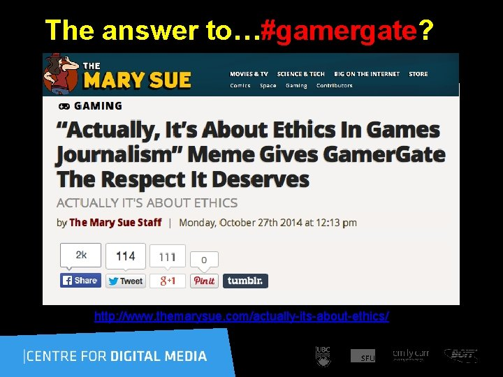 The answer to…#gamergate? http: //www. themarysue. com/actually-its-about-ethics/