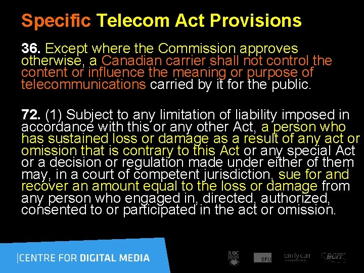 Specific Telecom Act Provisions 36. Except where the Commission approves otherwise, a Canadian carrier