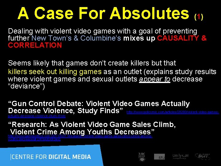 A Case For Absolutes (1) Dealing with violent video games with a goal