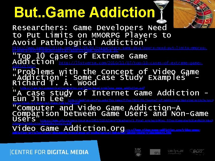 But. . Game Addiction Researchers: Game Developers Need to Put Limits on MMORPG