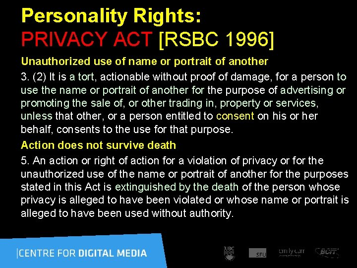 Personality Rights: PRIVACY ACT [RSBC 1996] Unauthorized use of name or portrait of another