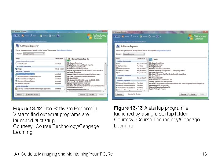 Figure 13 -12 Use Software Explorer in Vista to find out what programs are