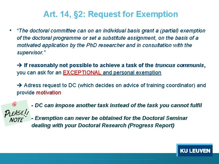 """Art. 14, § 2: Request for Exemption • """"The doctoral committee can on an"""