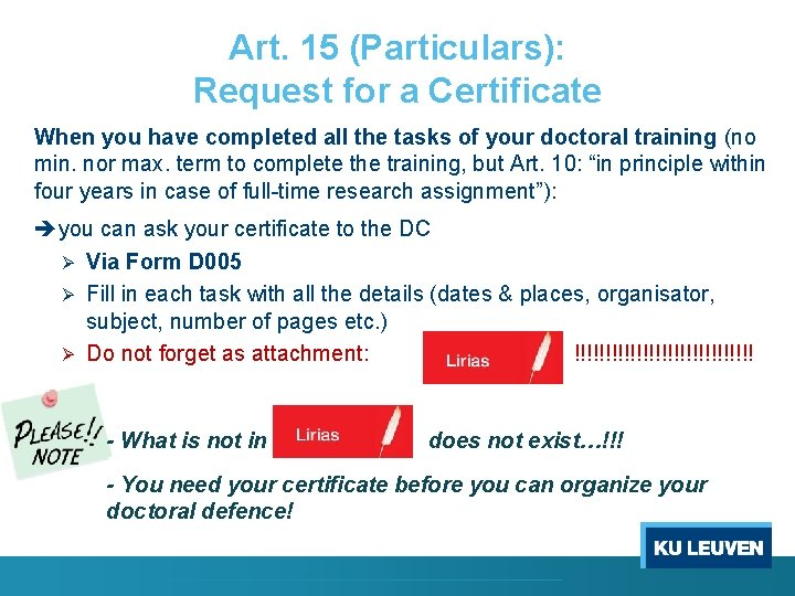 Art. 15 (Particulars): Request for a Certificate When you have completed all the tasks
