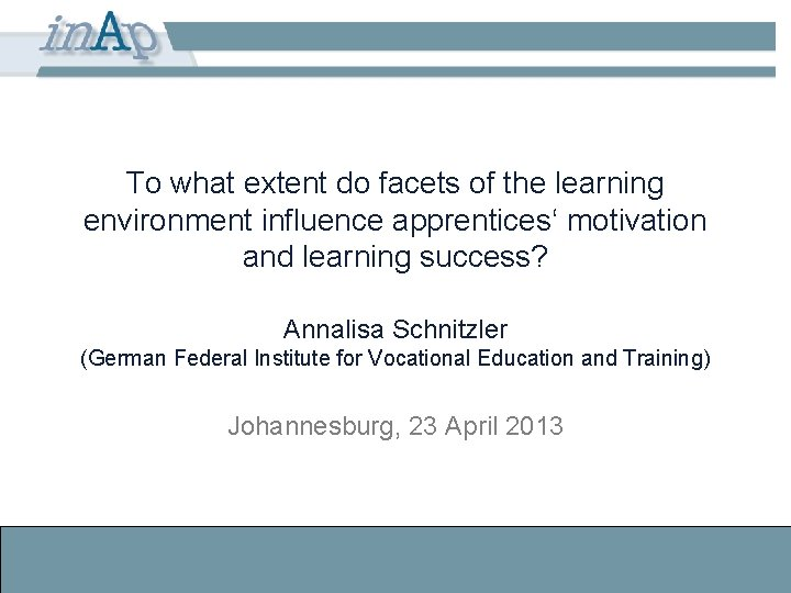 To what extent do facets of the learning environment influence apprentices' motivation and learning