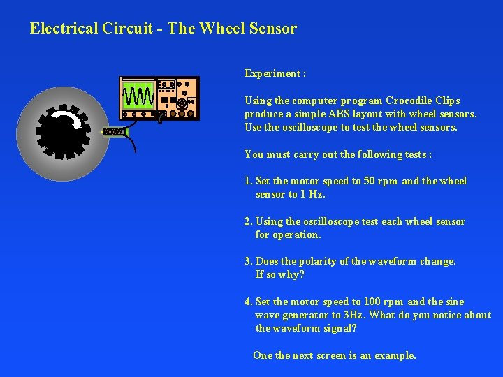 Electrical Circuit - The Wheel Sensor Experiment : Using the computer program Crocodile Clips